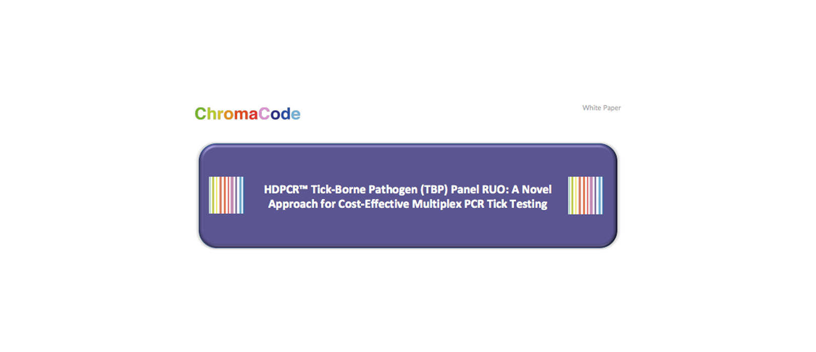 White paper highlights design and analytical performance of the HDPCR Tick-Borne Pathogen (TBP) Panel RUO